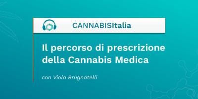 Il percorso di prescrizione della Cannabis Medica (CM) - Cannabis Italia - Cannabiscienza - Sito