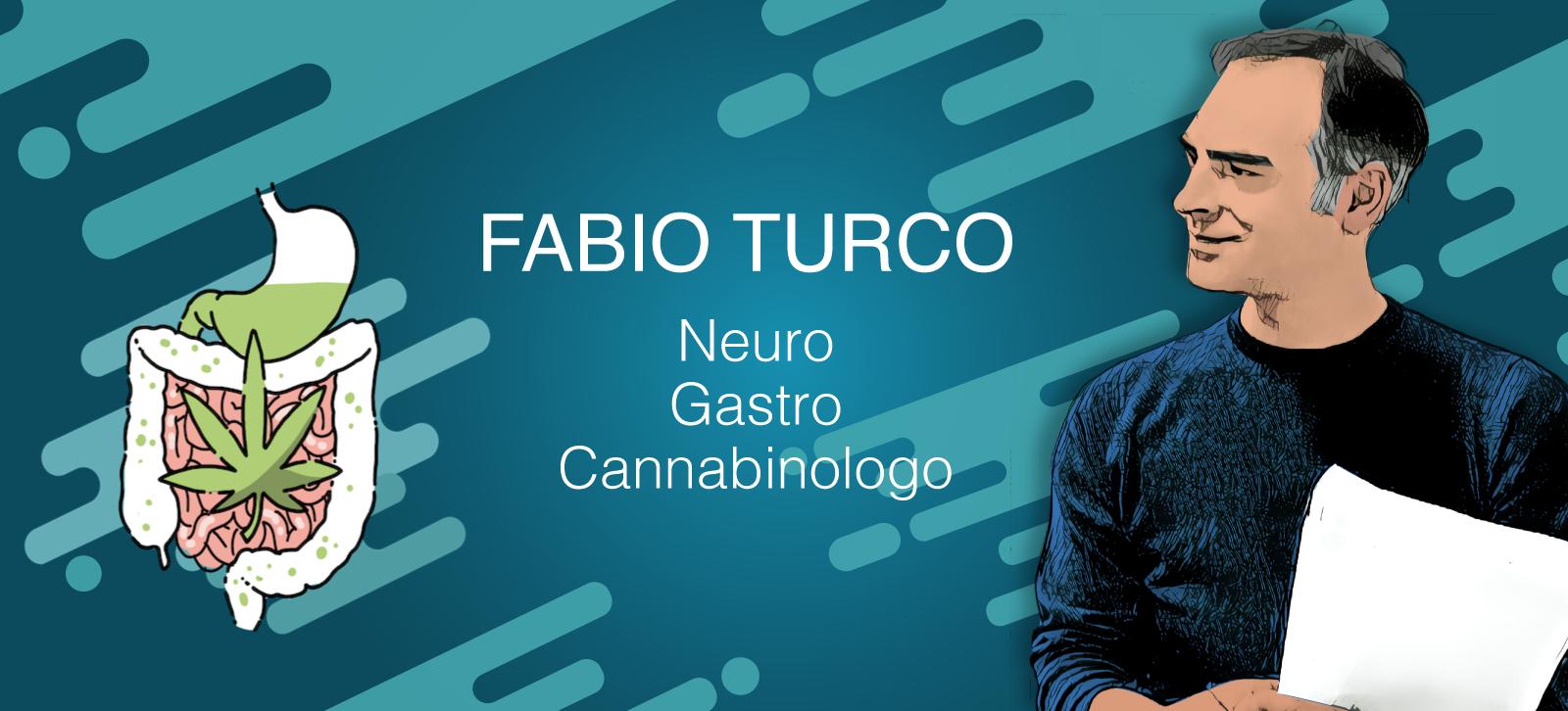 Cannabis e lavoro - il neurogastroenterologo - Fabio Turco - Cannabiscienza