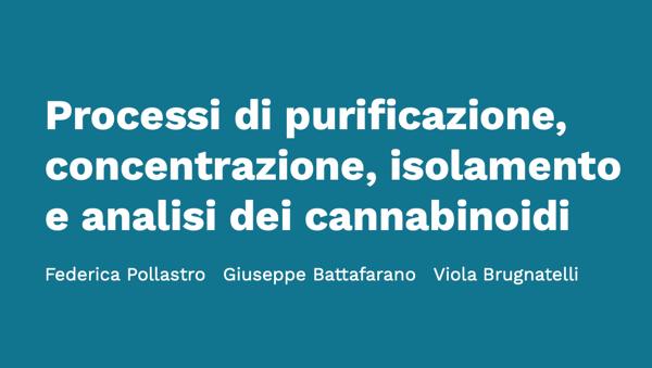 Processi di purificazione, concentrazione, isolamento e analisi dei cannabinoidi - Cannabiscienza